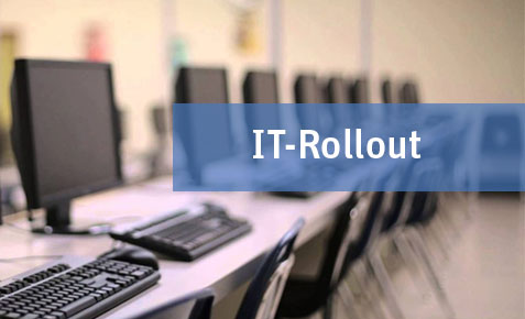 IT-Rollouts